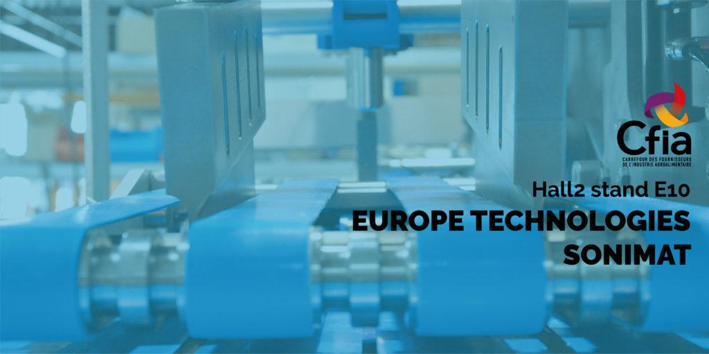 CFIA Hall2 Stand E10 - EUROPE TECHNOLOGIES SONIMAT